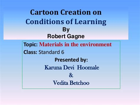 Outline Gagnes Conditions Of Learning by Based On Gagne Conditions Of Learning