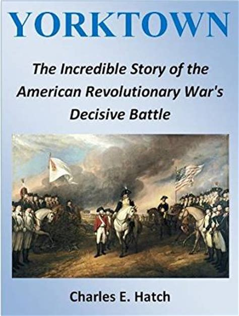 the unfavorable war my story books yorktown the story of the american