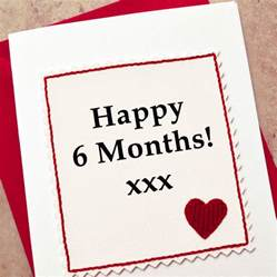 six month anniversary card by arnott cards gifts notonthehighstreet