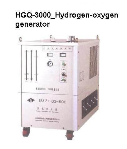 china hgq 3000 hydrogen oxygen generator china hydrogen