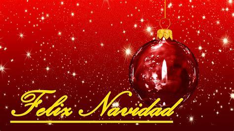imagenes de feliz navidad 161 feliz navidad 2017 felicitaci 243 n original de a 241 o
