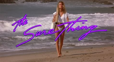 nicollette sheridan the sure thing rob reiner the sure thing cult movies review en nl