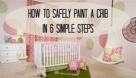 Safe Paint For A Crib by Safe Paint For Baby Crib Newsonair Org