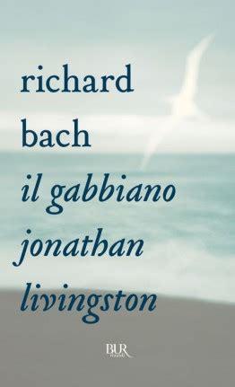 gabbiano livingstone il gabbiano jonathan livingston richard bach bur