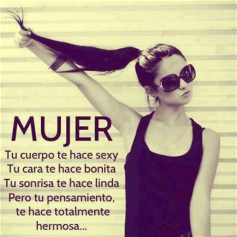 imagenes con frases que linda mujer frases para mujeres bonitas con imagenes mundo imagenes