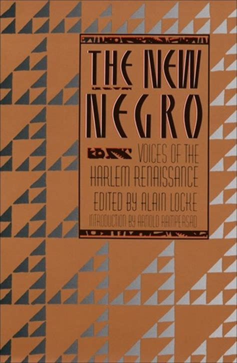 black of the harlem renaissance era books the new negro by alain leroy locke reviews discussion