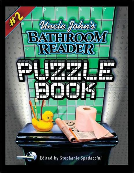 bathroom readers uncle john s bathroom reader by bathroom readers bathroom readers institute