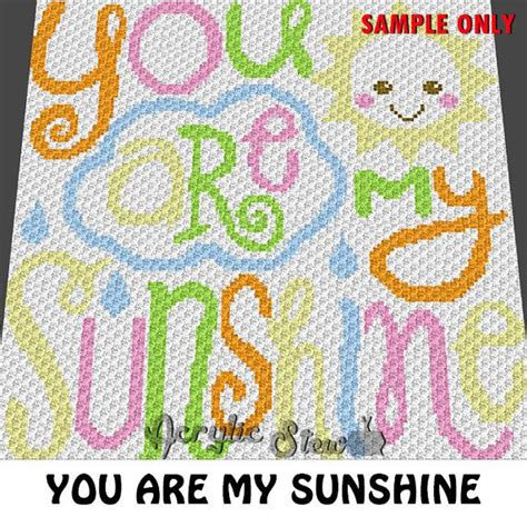pattern for you are my sunshine blanket free crochet pattern for you are my sunshine blanket