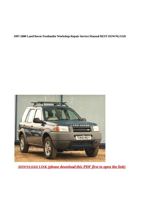 car repair manuals online pdf 1998 land rover discovery parking system calam 233 o 1997 2000 land rover freelander workshop repair service manual best download
