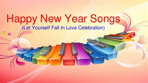 one fm new year song list happy new year songs let yourself fall in celebration