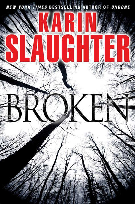 the broken a books karin slaughter broken will trent series