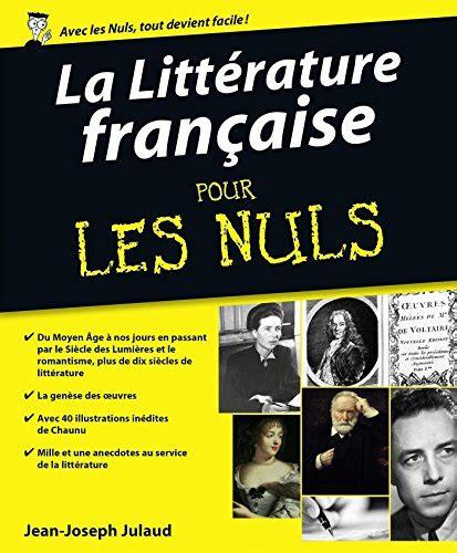 la tresse littrature franaise 97 gratuit la litt 233 rature fran 231 aise pour les nuls en ligne telechargement ebooks francais gratuit