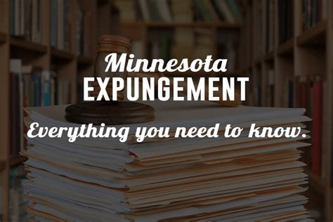 How To Expunge A Criminal Record In Minnesota Dedicated Expungement Attorney Mn Resident Can Trust