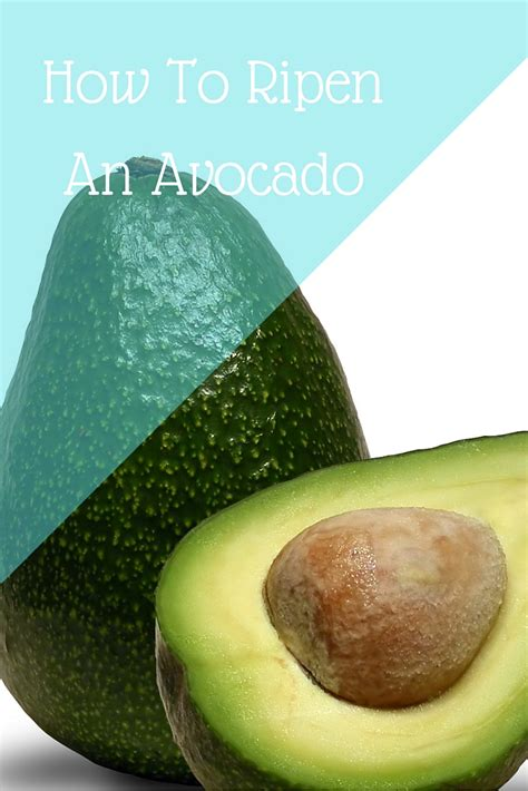 how to ripen an avocado or not brea getting fit