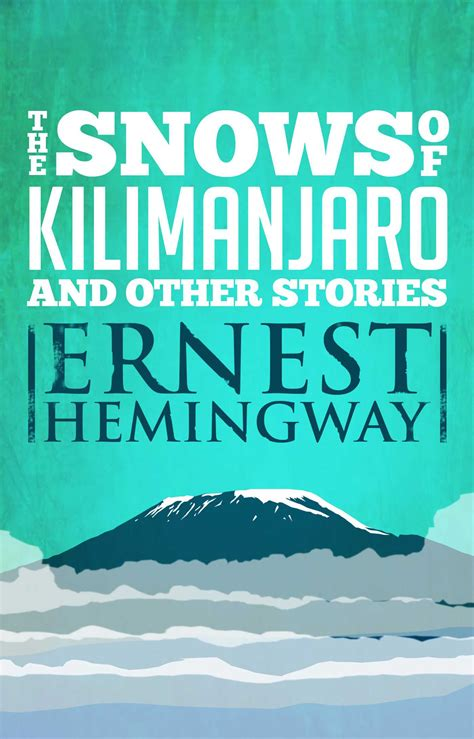 1 and other stories books snows of kilimanjaro and other stories ebook by ernest