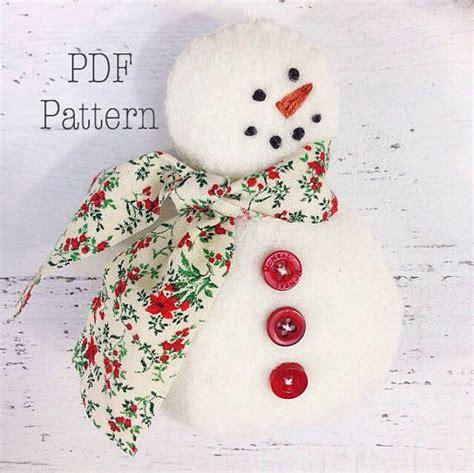 pattern for a felt snowman snowman christmas ornament pattern easy sewing pattern