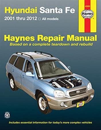 hyundai santa fe 2001 2012 haynes owners service repair manual 1620922118 9781620922118