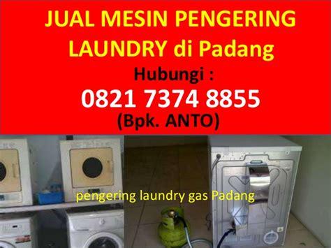 Mesin Pengering Laundry 082173748855 anto mesin pengering laundry bekas di padang