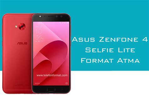format video zenfone 4 asus zenfone 4 selfie lite format atma hard reset
