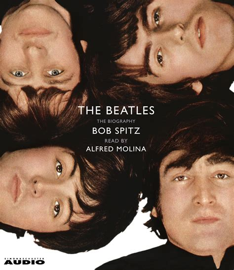 biography beatles book the beatles audiobook by bob spitz alfred molina