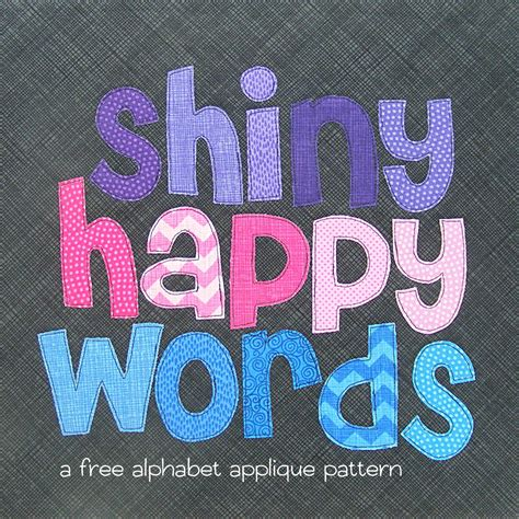 applique patchwork free alphabet applique pattern shiny happy world