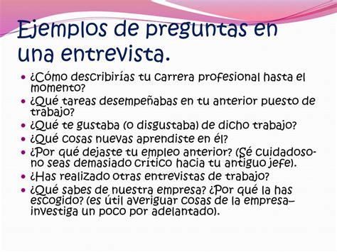 preguntas que hacen una entrevista de trabajo emprendimiento la entrevista ppt video online descargar