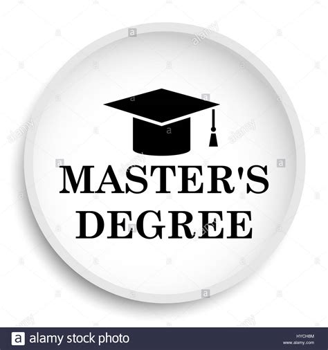 Master S Degree Mba On It by Master S Degree Icon Master S Degree Website Button On