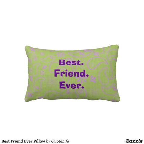 Pillow Is Best Friend by 96 Best Images About Pillows With Sayings On