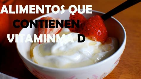 alimentos  contienen vitamina  alimentos ricos en vitamina  youtube