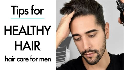tips for longish guy hair healthy hair tips products for men men s hair care