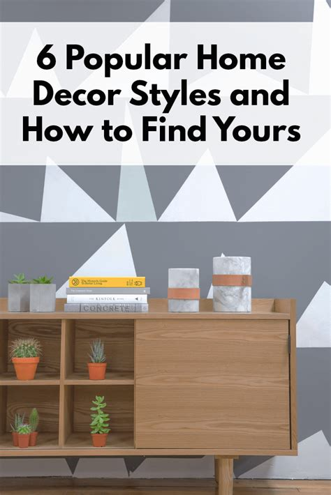 6 popular home decor styles and how to find yours the