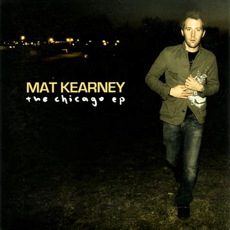 Mat Kearney Closer To Lyrics by Mat Kearney Nothing Left To Lose Lyrics Genius Lyrics