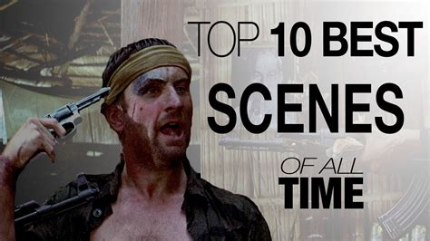 best movie scenes top 10 best scenes of all time top entertainment news