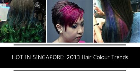 whats hot in color whats hot colour 2013 2013 hair colour trends hot in singapore