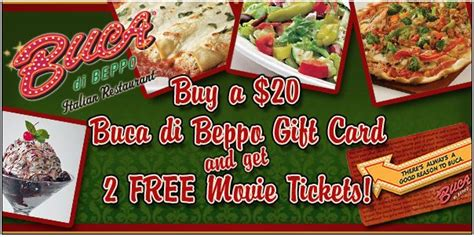 Buca Di Beppo Gift Cards - buy 20 buca di beppo gift card get 2 movie tickets bargains to bounty