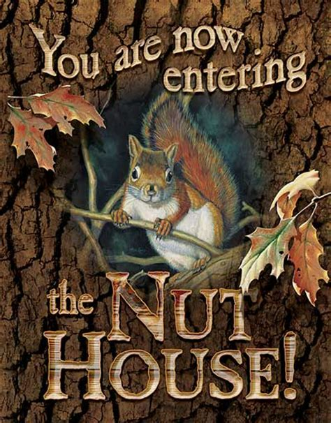 welcome to the nut house you are entering the nut house tin sign wild wings