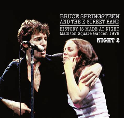 Who Is At Square Garden Tonight by Bruce Springsteen History Is Made At