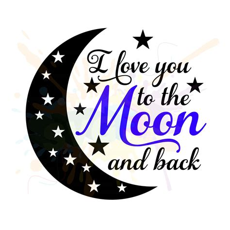 moon and l you to the moon and back svg files for cutting cricut