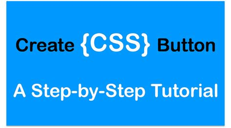 css tutorial step by step create css buttons a step by step tutorial