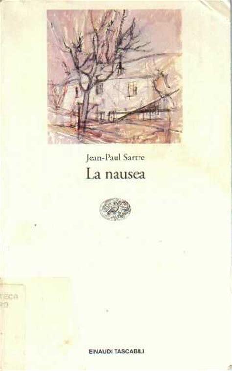 libro la nusea la nausea di jean paul sartre recensione libro