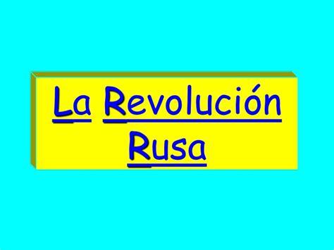 la revolucin rusa 8499926533 1 la revoluci 243 n rusa
