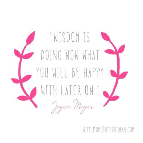 joyce quotes joyce meyer quotes for joyce meyer quote on wisdom