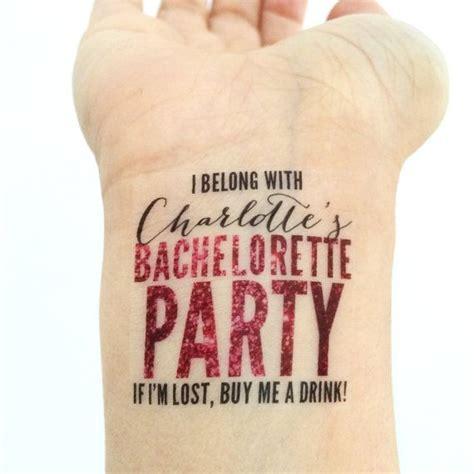 bachelorette temporary tattoos 25 bachelorette quotes ideas on