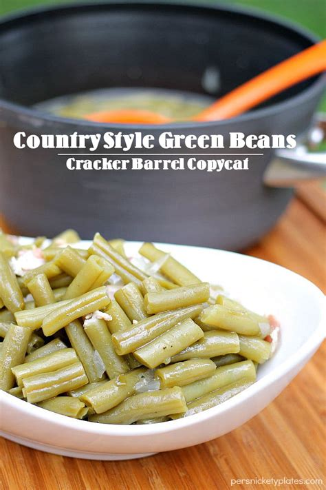 how to cook country style green beans country style green beans cracker barrel copycat