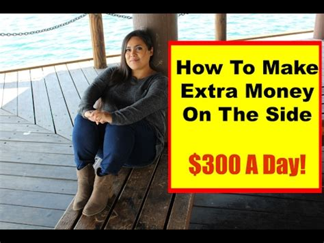 Making Money On The Side Online - how to make extra money on the side make extra money on the side online 300 a day