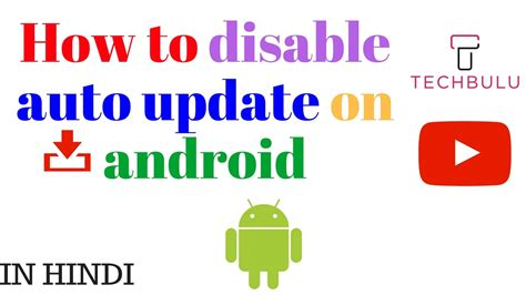 how to stop a on android how to disable auto update on android