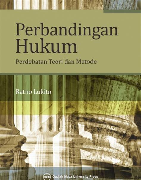 Fiksi Populer Teori Dan Metode Kajian perbandingan hukum perdebatan teori dan metode ugm press badan penerbit dan publikasi