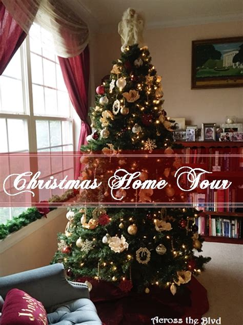 christmas home tour 2015 across the boulevard