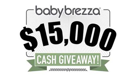 Cash Giveaway Sweepstakes - babybrezza com 15 000 cash giveaway sweepstakes sweepstakes pit