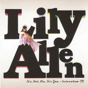 0007524986 it s not me it s you lily allen it s not me it s you interview cd cd